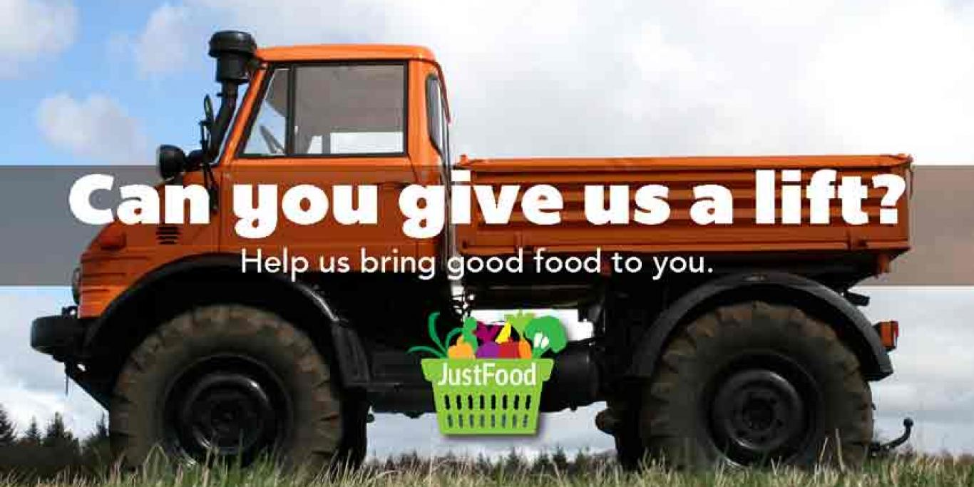 Picture of truck with text 'Can you give us a lift: Help us bring good food to you'